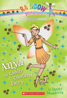 Rainbow Magic: The Princess Fairies #3: Anya the Cuddly Creatures Fairy