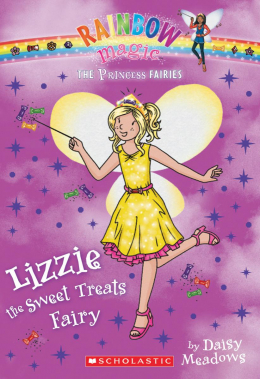 Rainbow Magic: The Princess Fairies #5: Lizzie the Sweet Treats Fairy
