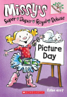 Missy's Super Duper Royal Deluxe #1: Picture Day (A Branches Book)