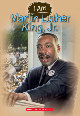I Am #4: Martin Luther King, Jr.