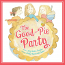 The Good-Pie Party