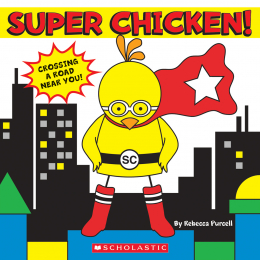Super Chicken!