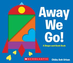 Away We Go! A Shape-and-Seek Book