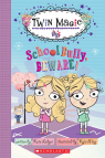 Scholastic Reader Level 2: Twin Magic #2: School Bully, Beware!