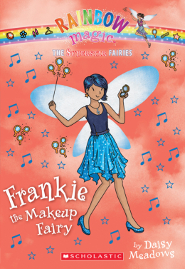 Rainbow Magic: The Superstar Fairies #5: Frankie the Makeup Fairy
