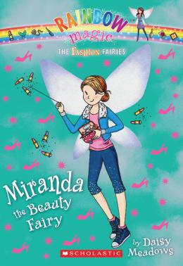 Rainbow Magic: The Fashion Fairies #1: Miranda the Beauty Fairy
