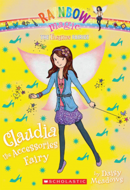 Rainbow Magic: The Fashion Fairies #2: Claudia the Accessories Fairy