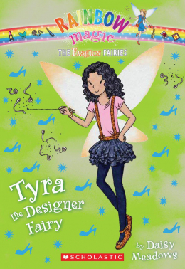 Rainbow Magic: The Fashion Fairies #3: Tyra the Designer Fairy