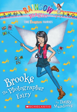 Rainbow Magic: The Fashion Fairies #6: Brooke the Photographer Fairy
