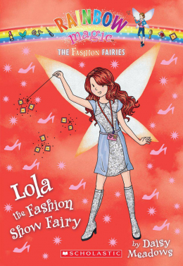 Rainbow Magic: The Fashion Fairies #7: Lola the Fashion Show Fairy