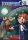 Looniverse #4: Stage Fright (A Branches Book)