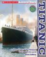 Scholastic Discover More: Titanic (Expert Reader)