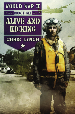 World War II Book 3: Alive and Kicking