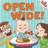 Open Wide!