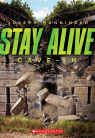 Stay Alive #2: Cave In