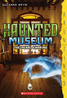 The Haunted Museum #3: The Pearl Earring