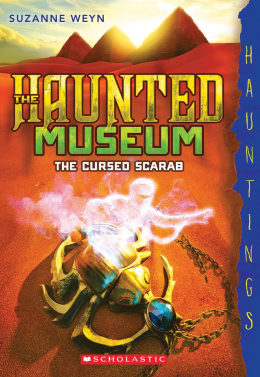 The Haunted Museum #4: The Cursed Scarab