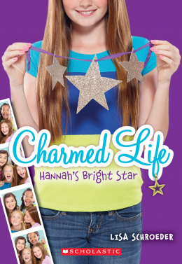 Charmed Life #4: Hannah's Bright Star