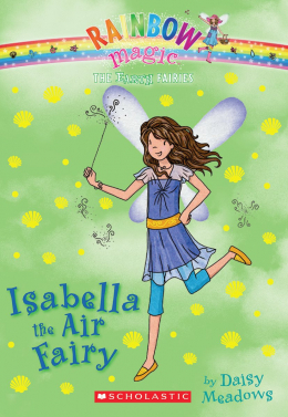 Rainbow Magic: The Earth Fairies #2: Isabella the Air Fairy