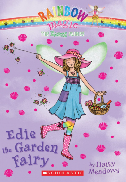 Rainbow Magic: The Earth Fairies #3: Edie the Garden Fairy