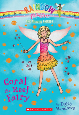 Rainbow Magic: The Earth Fairies #4: Coral the Reef Fairy