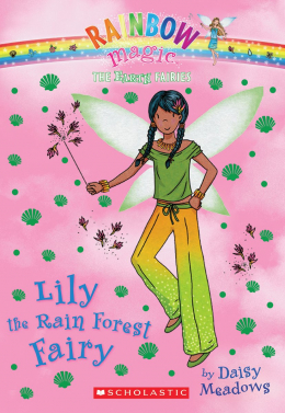 Rainbow Magic: The Earth Fairies #5: Lily the Rain Forest Fairy