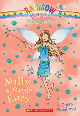 Rainbow Magic: The Earth Fairies #6: Milly the River Fairy