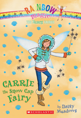 Rainbow Magic: The Earth Fairies #7: Carrie the Snow Cap Fairy