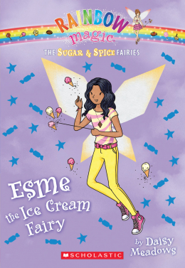 Rainbow Magic: The Sugar & Spice Fairies #2: Esme the Ice Cream Fairy