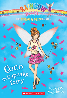 Rainbow Magic: The Sugar & Spice Fairies #3: Coco the Cupcake Fairy