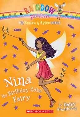 Rainbow Magic: The Sugar & Spice Fairies #7: Nina the Birthday Cake Fairy