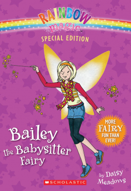 Rainbow Magic Special Edition: Bailey the Babysitter Fairy