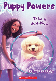 Puppy Powers #3: Take a Bow-Wow