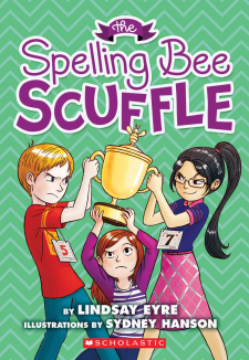 Sylvie Scruggs Book 3: The Spelling Bee Scuffle