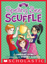Sylvie Scruggs Book 3: Spelling Bee Scuffle