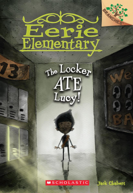 Eerie Elementary #2: The Locker Ate Lucy!