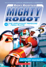 Ricky Ricotta's Mighty Robot vs The Unpleasant Penguins From Pluto