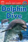Scholastic Discover More Reader Level 2: Dolphin Dive