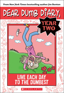 Dear Dumb Diary Year Two #6: Live Each Day to the Dumbest