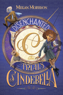 Tyme #2: Disenchanted: The Trials of Cinderella