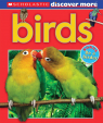 Scholastic Discover More: Birds (Emergent Reader)