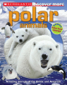 Scholastic Discover More: Polar Animals (Confident Reader)