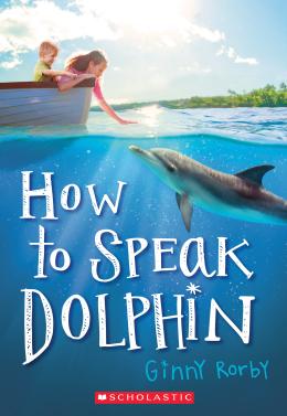 How to Speak Dolphin