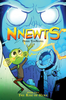 Nnewts #2: The Rise of Herk