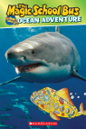 Scholastic Reader Level 2: The Magic School Bus: Ocean Adventure