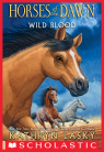 Horses of theDawn #3: Wild Blood