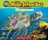 The Magic School Bus Presents: Sea Creatures