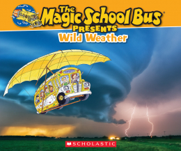 The Magic School Bus Presents: Wild Weather