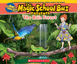 scholastic canada the magic school bus presents the rainforest. Black Bedroom Furniture Sets. Home Design Ideas