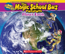 The Magic School Bus Presents: The Earth